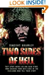 Two Sides of Hell - They Spent Weeks...