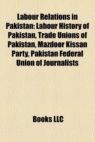 labour-relations-in-pakistan-labour-history-of-pakistan-trade-unions-of-pakistan-mazdoor-kissan-part