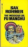 The Insidious Dr. Fu Manchu (Fu Manchu, 1)