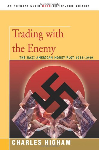 Trading With the Enemy:the Nazi-american