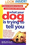 WHAT YR DOG IS TRYNG TO TELL YOU P: A...