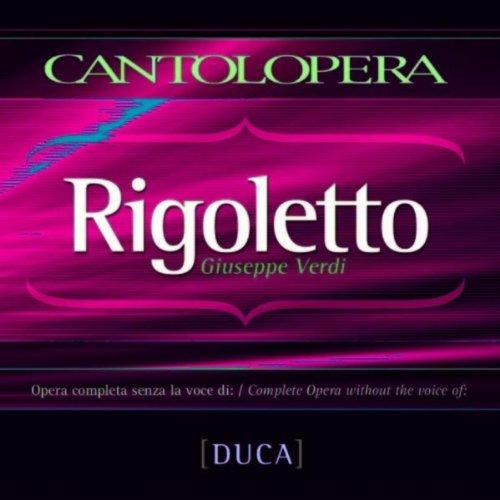 rigoletto-act-i-giovanna-ho-dei-rimorsi-complete-opera-without-duke