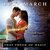 That Touch of Magic | [Lucy March]