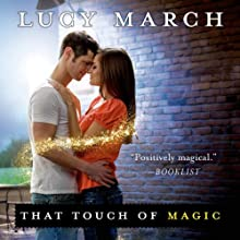 That Touch of Magic (       UNABRIDGED) by Lucy March Narrated by Amanda Ronconi
