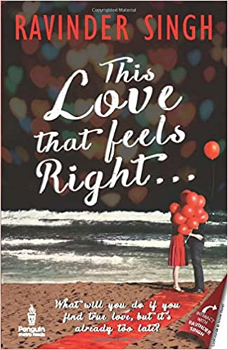Ravinder Singh Books List : This Love that Feels Right