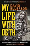 img - for My Life with Deth: Discovering Meaning in a Life of Rock & Roll book / textbook / text book