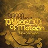 10 YEARS OF MOTECH THE REMIXES