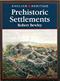 img - for English Heritage Book of Prehistoric Settlements book / textbook / text book