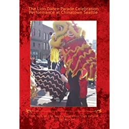 The Lion Dance Parade Celebration Performance at Chinatown Seattle
