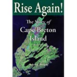 Rise Again!: The Story of Cape Breton Island, Book 1by Robert J Morgan