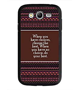 PrintDhaba Quote D-4173 Back Case Cover for SAMSUNG GALAXY GRAND NEO PLUS (Multi-Coloured)