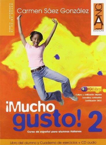 Mucho gusto. Libro del alumno-Cuaderno de ejercicios. Con espansione online. Con CD Audio. Per la Scuola media: 2