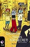 Souvenirs class�s TOP-SECRET: une histoire pour les enfants de 10 � 13 ans (R�cits Express t. 24)