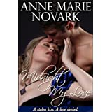 Midnight My Love ~ Anne Marie Novark