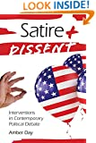 Satire and Dissent: Interventions in Contemporary Political Debate