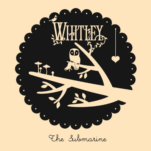 The Submarine - Whitley
