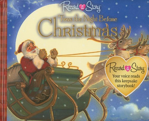 Record a Story: 'Twas the Night Before Christmas, Editors of Publications International Ltd.
