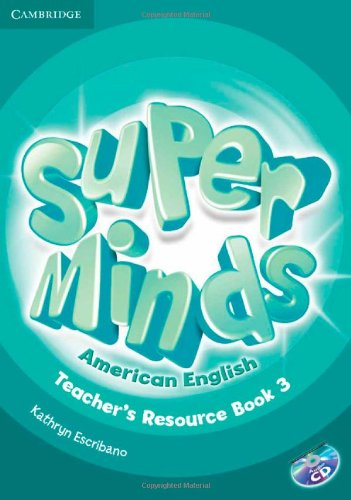 Super Minds American English  3 Teacher's Resource Book with Audio CD