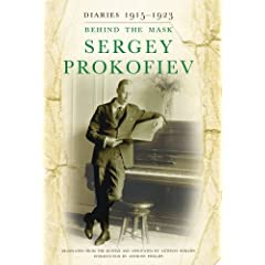 Sergey Prokofiev Diaries 1915-1922: Behind the Mask