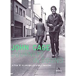 John Cage - Journeys in Sound