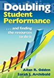 img - for Doubling Student Performance: . . . And Finding the Resources to Do It book / textbook / text book