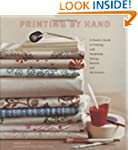 Printing by Hand: A Modern Guide to P...