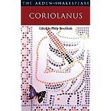"""Coriolanus"" (Arden Shakespeare: Second Series)by William Shakespeare"