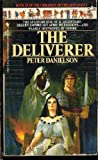 The Deliverer (Children of the Lion, Book 9) (0553274597) by Danielson, Peter