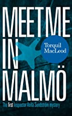 Meet me in Malmö: The first Inspector Anita Sundström mystery (Inspector Anita Sundström mysteries)