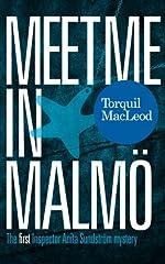 Meet me in Malmö: The first Inspector Anita Sundström mystery (Inspector Anita Sundström mysteries)