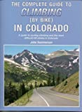 img - for Complete Guide to Climbing (By Bike) In Colorado book / textbook / text book
