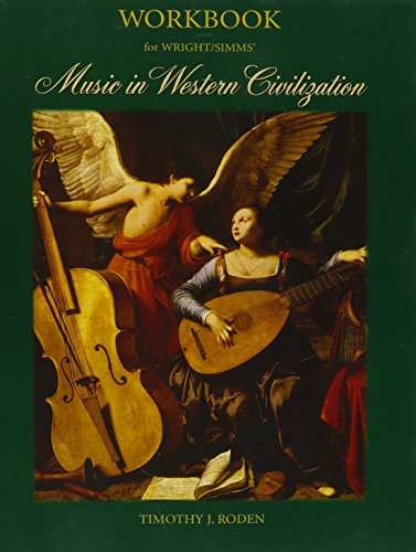 Workbook for Wright/Simms' Music in Western Civilization
