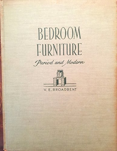 Bedroom Furniture: Period and Modern