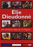 echange, troc Elie et Dieudonné : Une certaine idée de la France