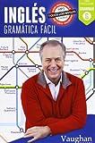 Inglés. Gramática Fácil (+ Audio Mp3)