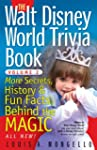 The Walt Disney World Trivia Book: Mo...