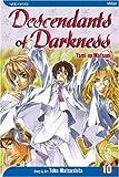 Descendants of Darkness: Yami no Matsuei, Vol. 10 (1421503212) by Yoko Matsushita