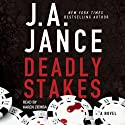 Deadly Stakes: Ali Reynolds, Book 8 (       UNABRIDGED) by J. A. Jance Narrated by Karen Ziemba