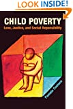 Child Poverty: Love, Justice, and Social Responsibility