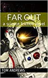 img - for Far Out: a science friction novel book / textbook / text book