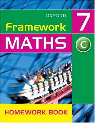 Framework Maths: Year 7: Framework Maths Yr 7 Core Homework Book: Core Homework Book Yr. 7