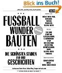 Fussball-Wunder-Bauten: Die sch�nsten...