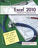 Microsoft Excel 2010 for Medical Professionals (Illustrated (Course Technology))
