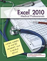 Microsoft Excel 2010 for Medical Professionals Front Cover