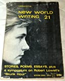 "Lippincotts New World Writing 21: Stories, Poems, Essays, plus a symposium on Robert Lowells ""Skunk Hour"""