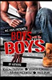 img - for M.T. Pope Presents Boys Will Be Boys book / textbook / text book