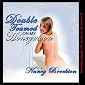 Double Teamed on My Honeymoon: Wedding Group Sex Encounters | [Nancy Brockton]