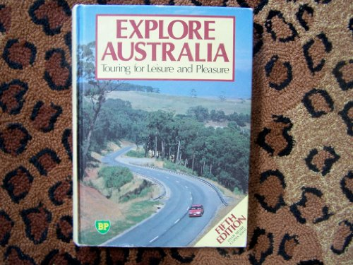 Explore Australia: Touring for Leisure & Pleasure