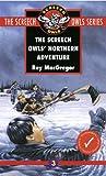 The Screech Owls' Northern Adventure (Screech Owls Series #3)