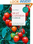 Erica White's Beat Candida Cookbook:...